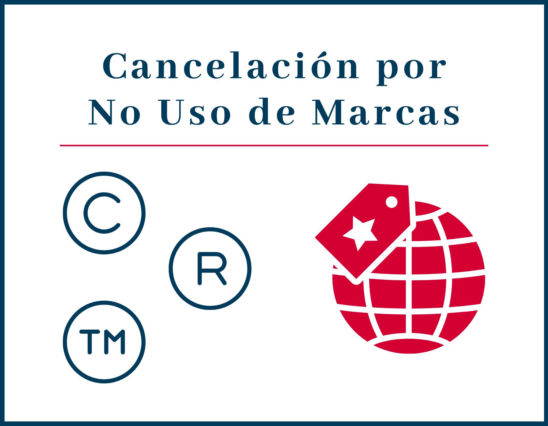 Caducidad o Cancelación por No Uso de Marcas: Una espera que lleva más de siete años