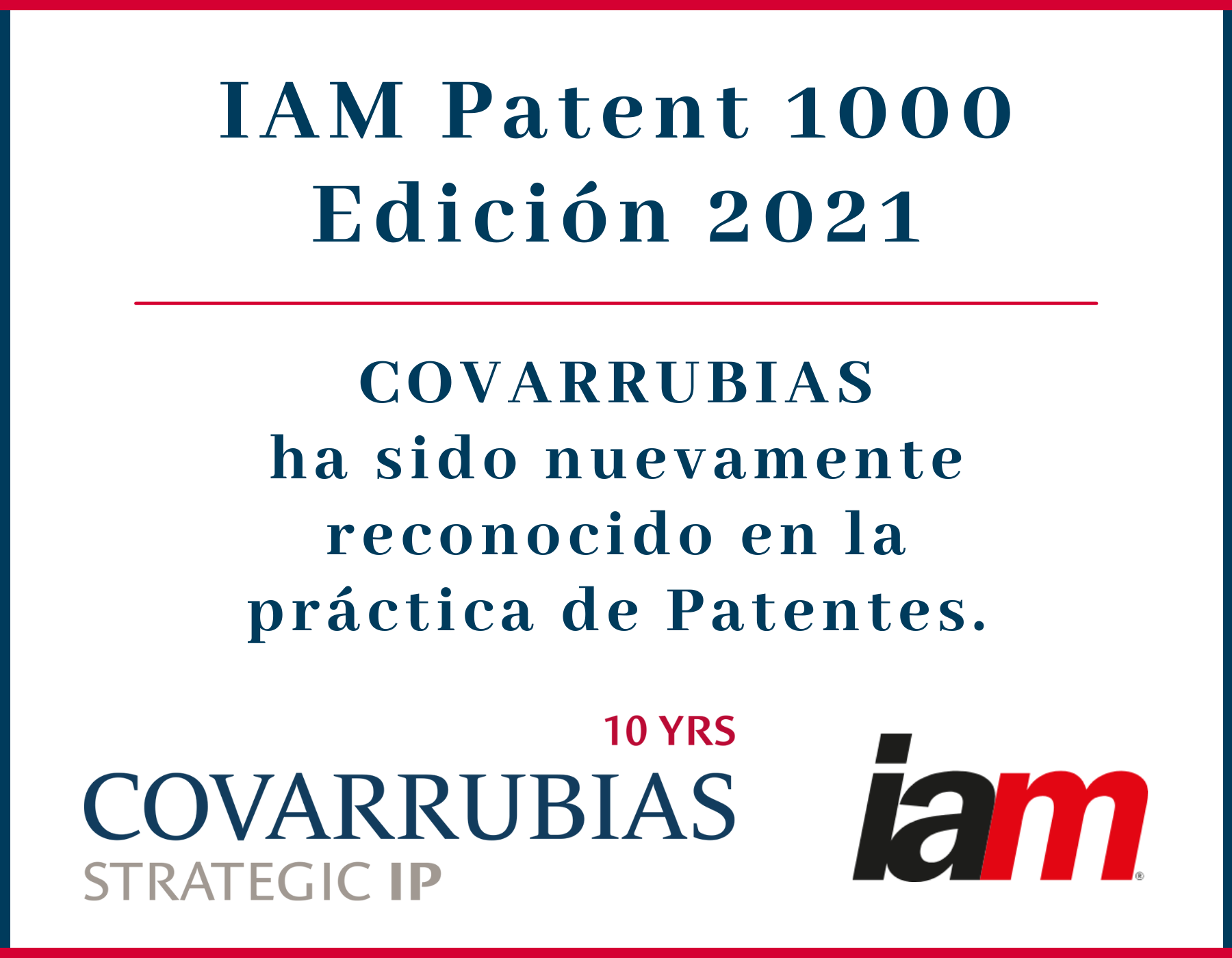 Covarrubias ha sido destacada en patentes por IAM Patent 1000